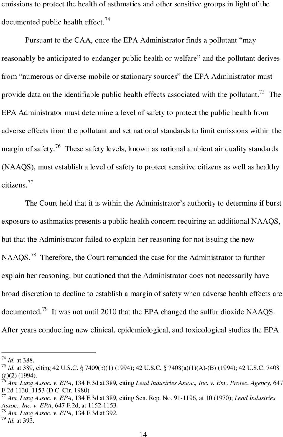 stationary sources the EPA Administrator must provide data on the identifiable public health effects associated with the pollutant.