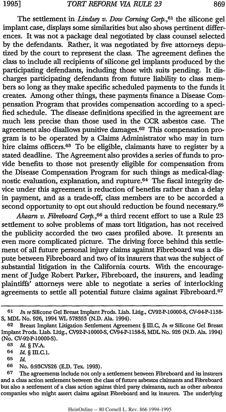 The agreement defines the class to include all recipients of silicone gel implants produced by the participating defendants, including those with suits pending.