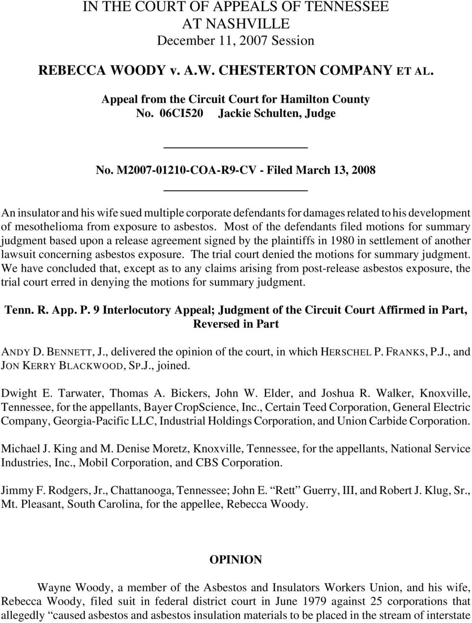 M2007-01210-COA-R9-CV - Filed March 13, 2008 An insulator and his wife sued multiple corporate defendants for damages related to his development of mesothelioma from exposure to asbestos.