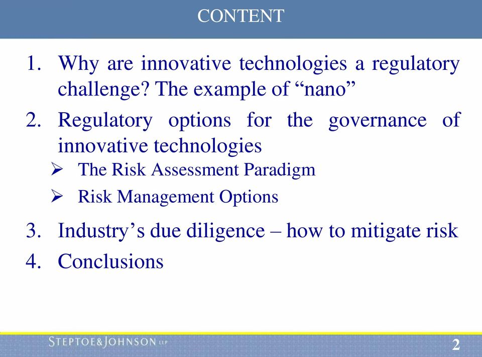 Regulatory options for the governance of innovative technologies The