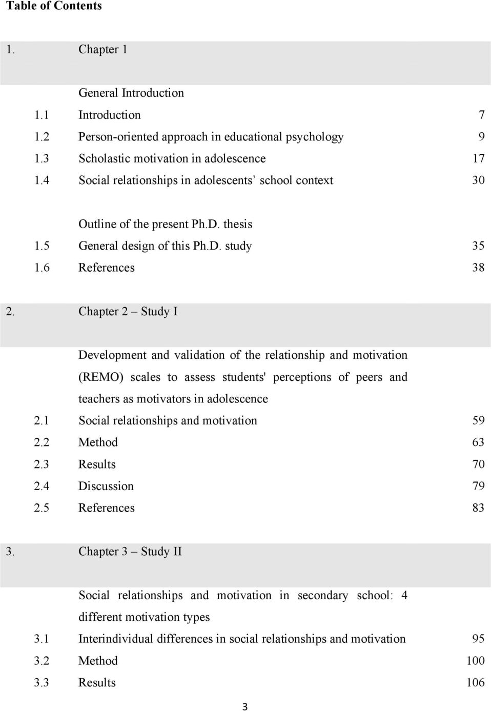 Chapter 2 Study I Development and validation of the relationship and motivation (REMO) scales to assess students' perceptions of peers and teachers as motivators in adolescence 2.