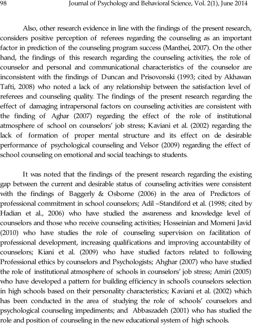 prediction of the counseling program success (Manthei, 2007).