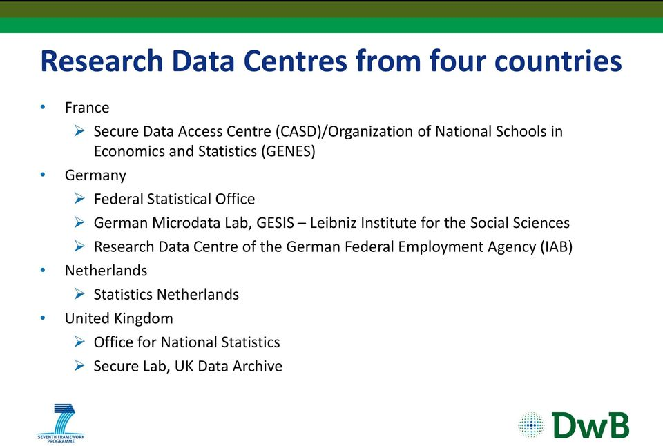 Leibniz Institute for the Social Sciences Research Data Centre of the German Federal Employment Agency