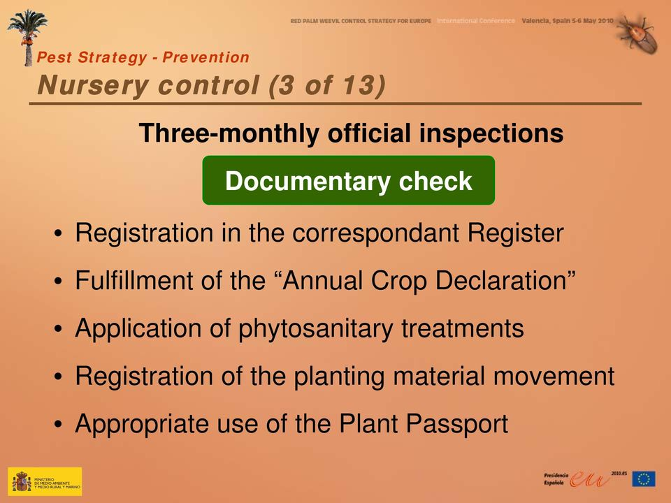 Fulfillment of the Annual Crop Declaration Application of phytosanitary