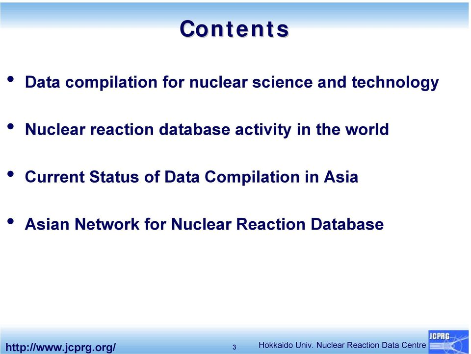 Data Compilation in Asia Asian Network for Nuclear Reaction
