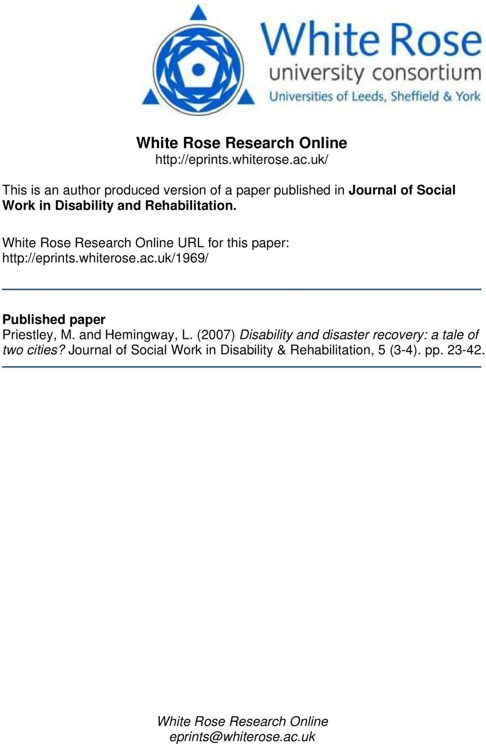 White Rose Research Online URL for this paper: http://eprints.whiterose.ac.uk/1969/ Published paper Priestley, M.