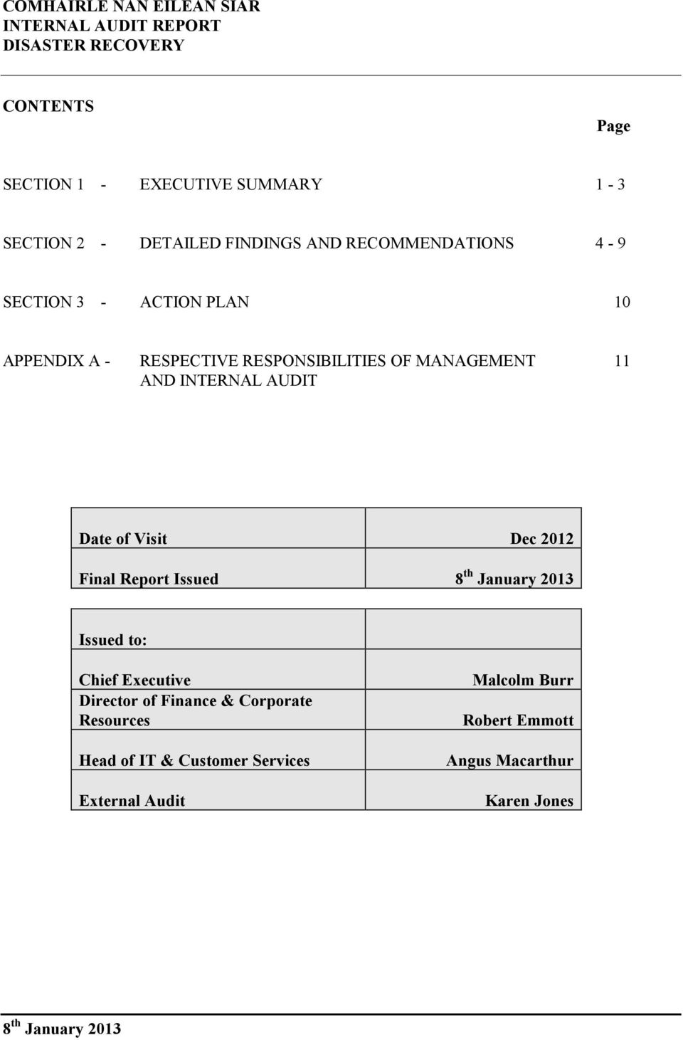 2012 Final Report Issued 8 th January 2013 Issued to: Chief Executive Director of Finance & Corporate Resources