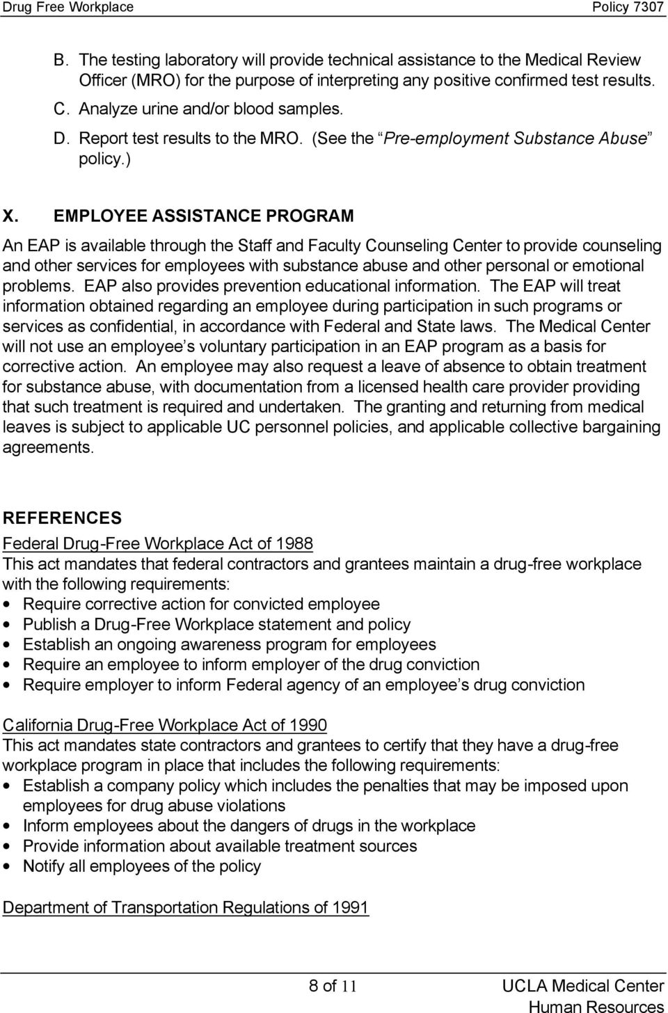 EMPLOYEE ASSISTANCE PROGRAM An EAP is available through the Staff and Faculty Counseling Center to provide counseling and other services for employees with substance abuse and other personal or