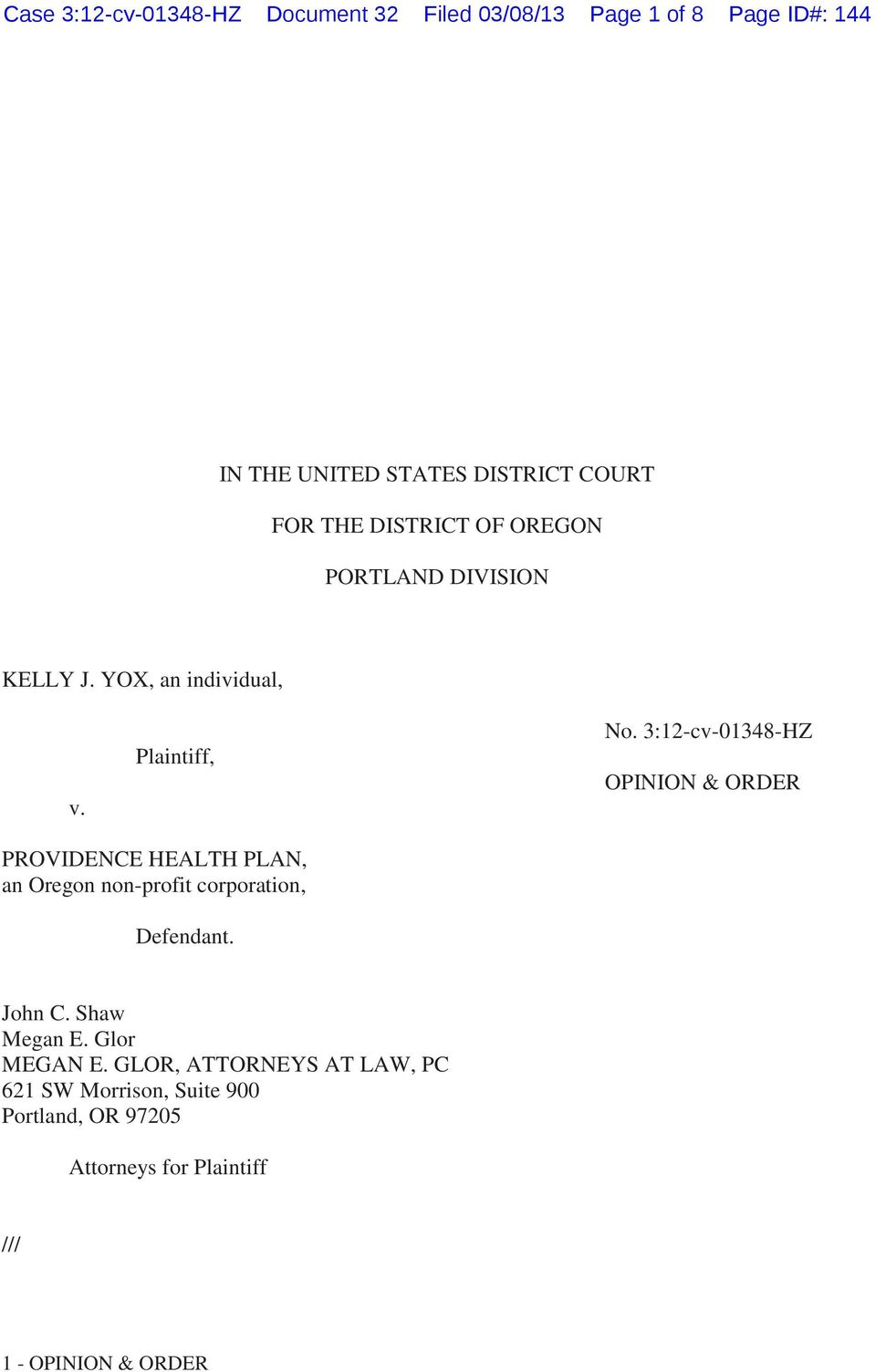 3:12-cv-01348-HZ OPINION & ORDER PROVIDENCE HEALTH PLAN, an Oregon non-profit corporation, Defendant. John C.