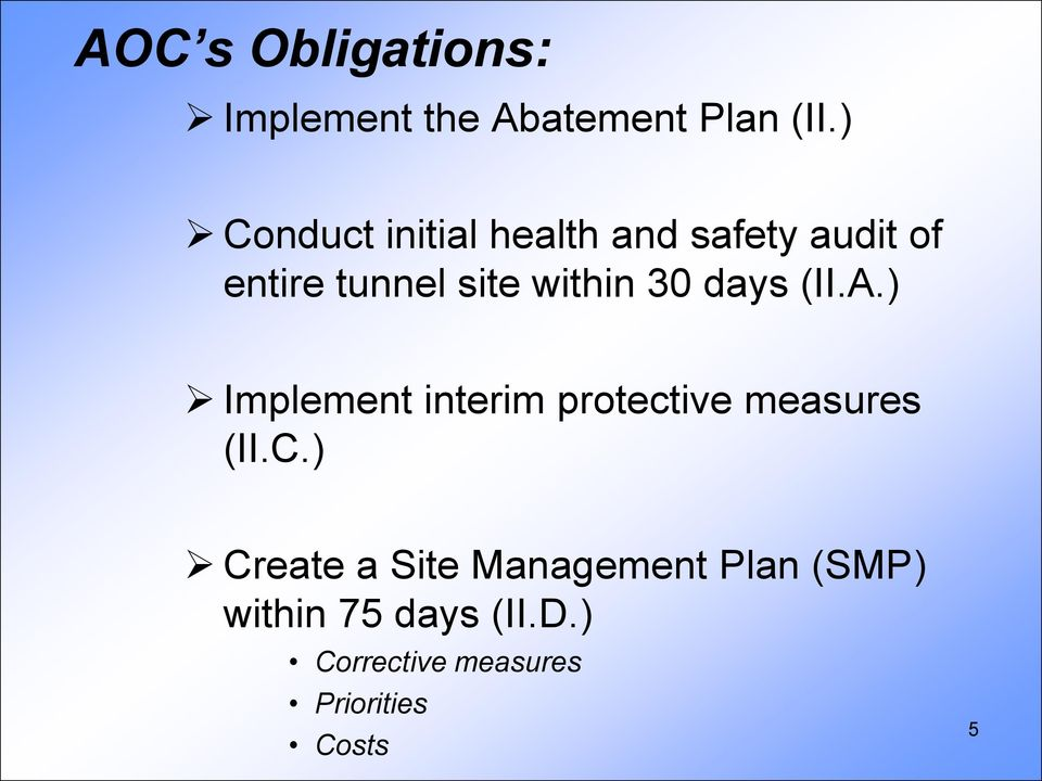 30 days (II.A.) Implement interim protective measures (II.C.