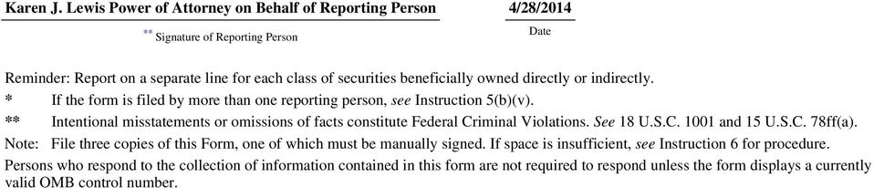 directly or indirectly. * If the form is filed by more than one reporting person, see Instruction 5(b)(v).