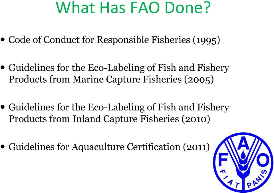 Eco-Labeling of Fish and Fishery Products from Marine Capture Fisheries