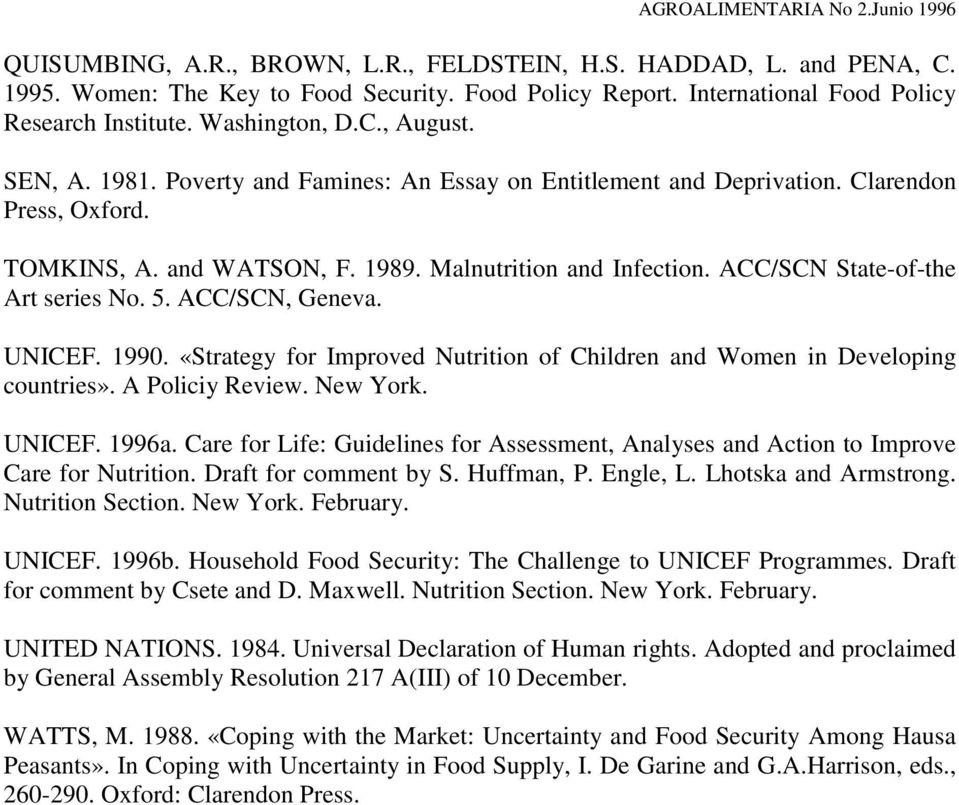ACC/SCN, Geneva. UNICEF. 1990. «Strategy for Improved Nutrition of Children and Women in Developing countries». A Policiy Review. New York. UNICEF. 1996a.