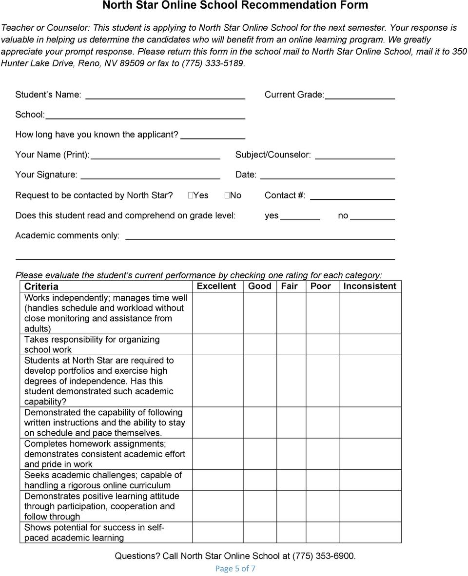 Please return this form in the school mail to North Star Online School, mail it to 350 Hunter Lake Drive, Reno, NV 89509 or fax to (775) 333-5189.