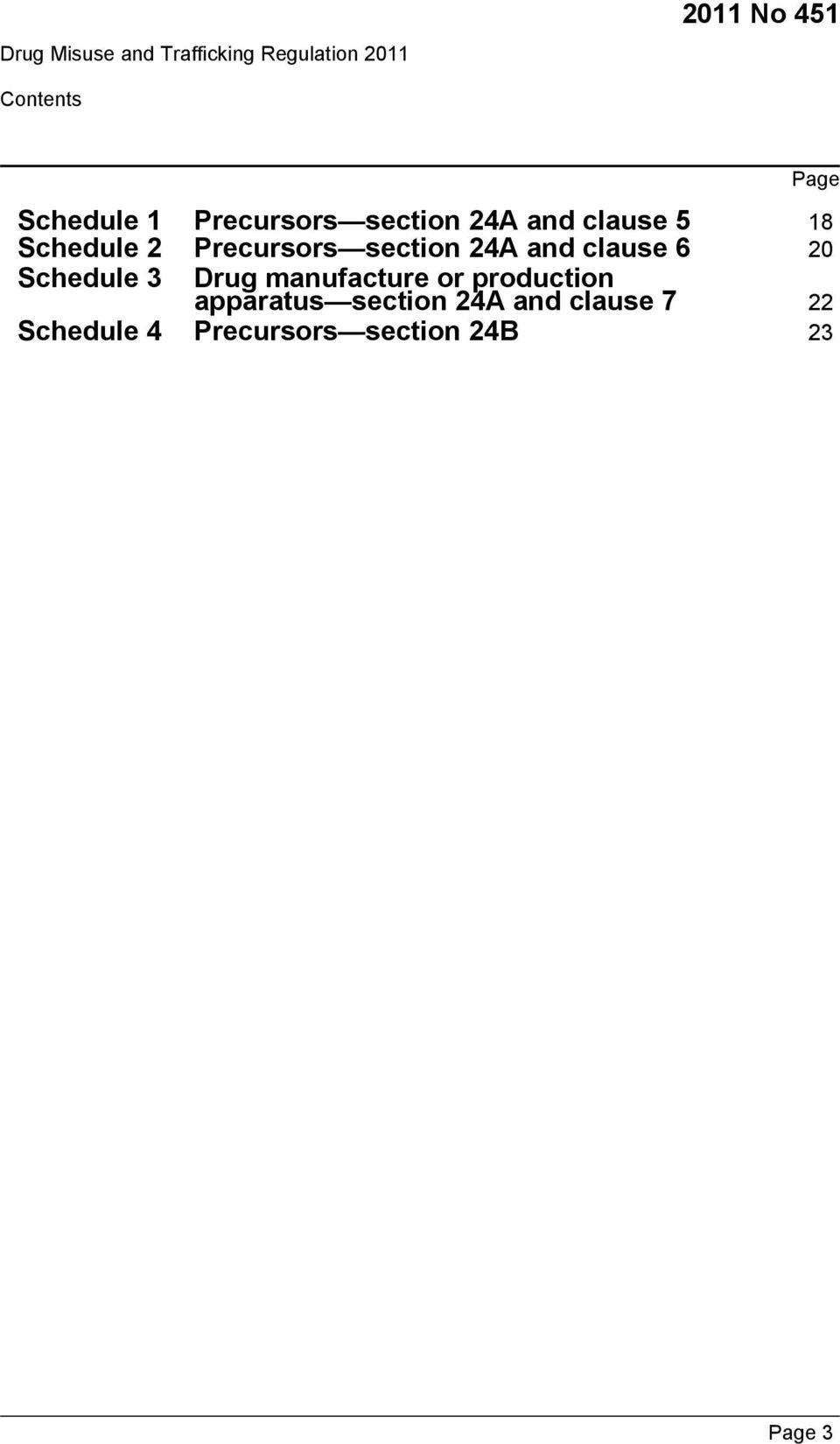 20 Schedule 3 Drug manufacture or production apparatus section