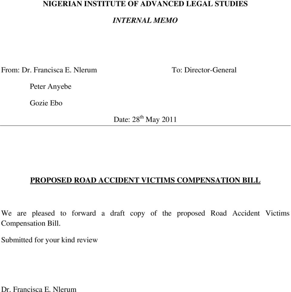 ACCIDENT VICTIMS COMPENSATION BILL We are pleased to forward a draft copy of the