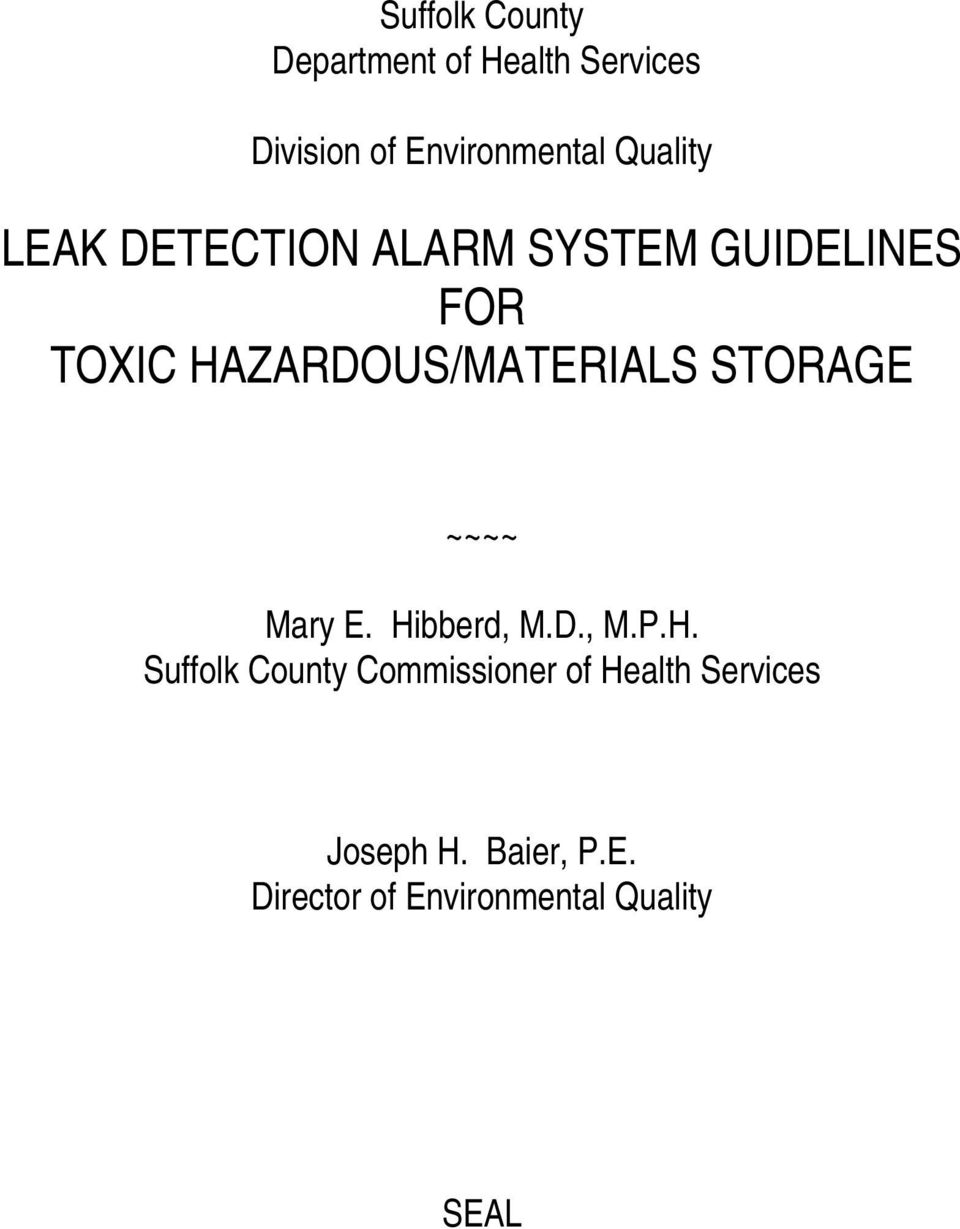 HAZARDOUS/MATERIALS STORAGE ~~~~ Mary E. Hibberd, M.D., M.P.H. Suffolk County Commissioner of Health Services Joseph H.