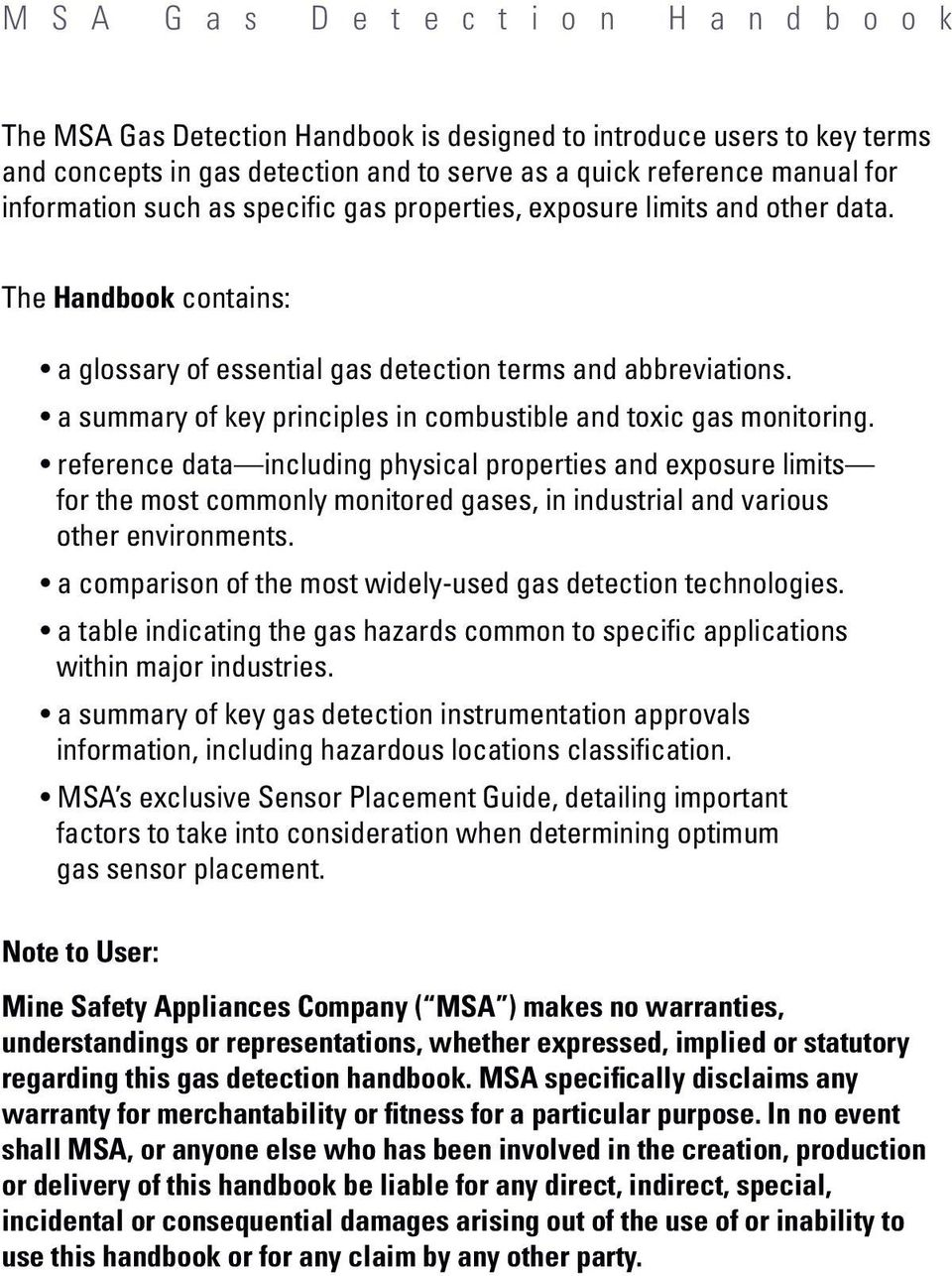 reference data including physical properties and exposure limits for the most commonly monitored gases, in industrial and various other environments.