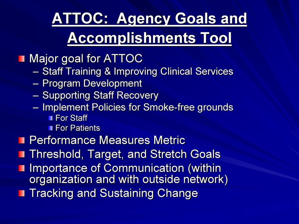 grounds For Staff For Patients Performance Measures Metric Threshold, Target, and Stretch Goals