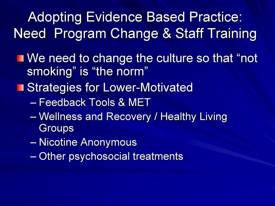 norm Strategies for Lower-Motivated Feedback Tools & MET Wellness and