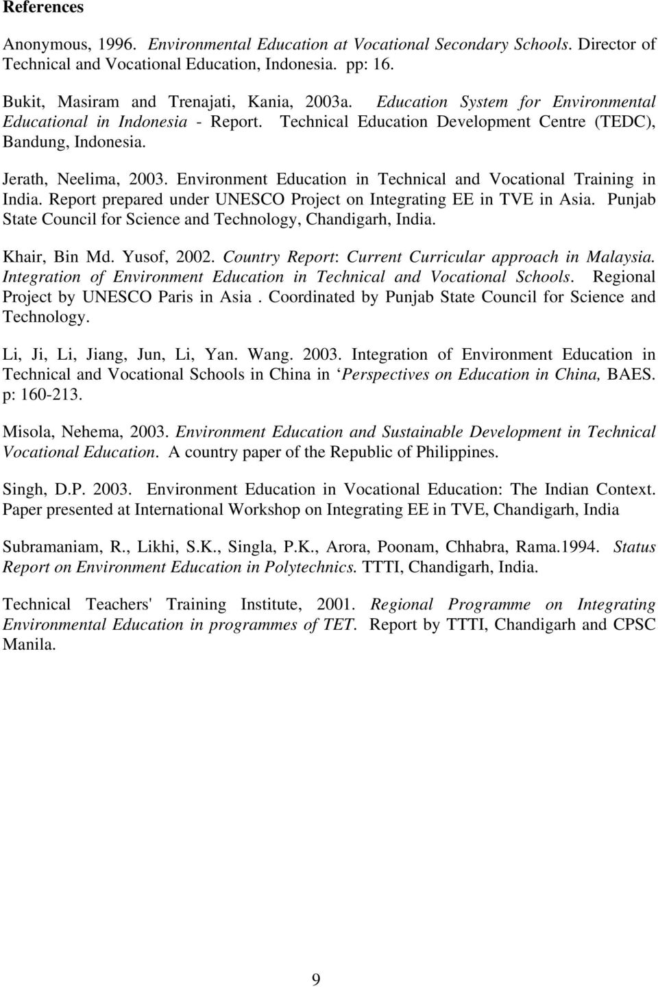 Environment Education in Technical and Vocational Training in India. Report prepared under UNESCO Project on Integrating EE in TVE in Asia.