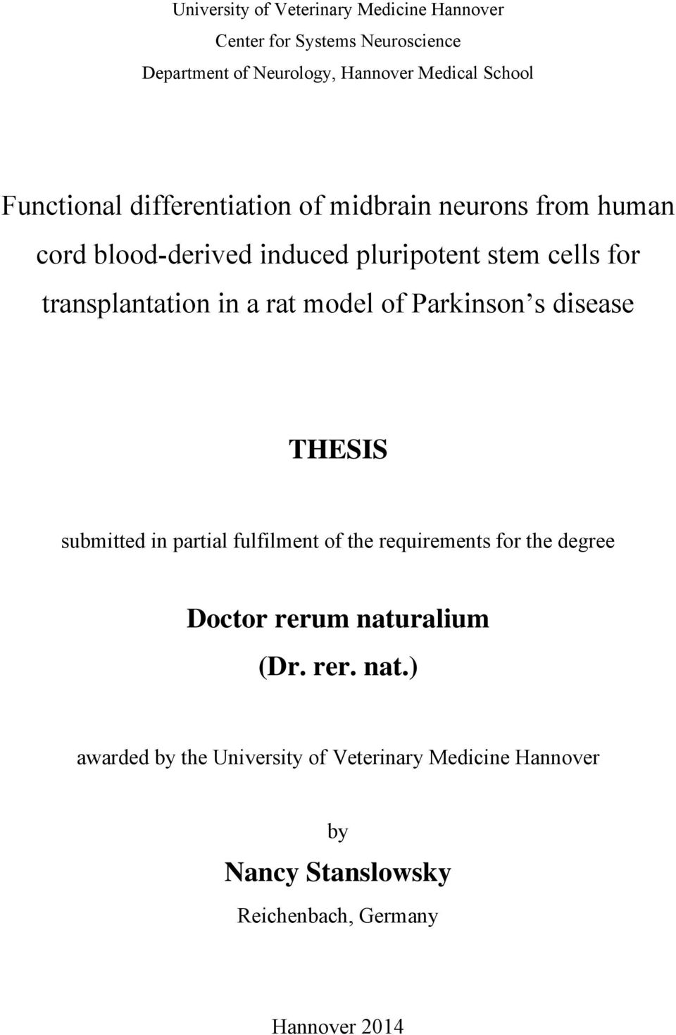 in a rat model of Parkinson s disease THESIS submitted in partial fulfilment of the requirements for the degree Doctor rerum