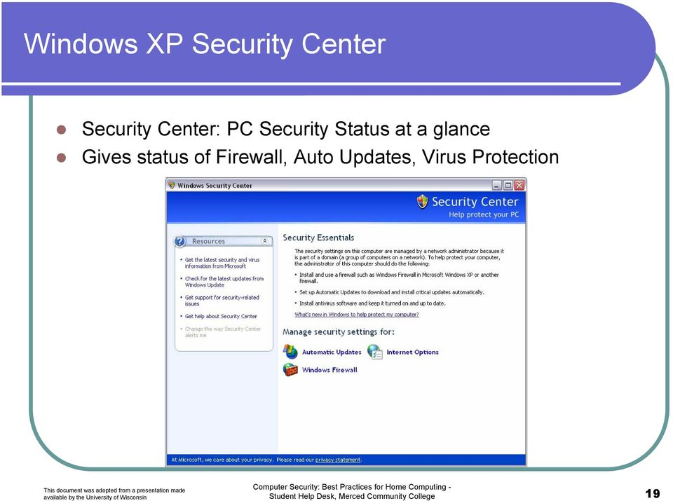 of Firewall, Auto Updates, Virus Protection