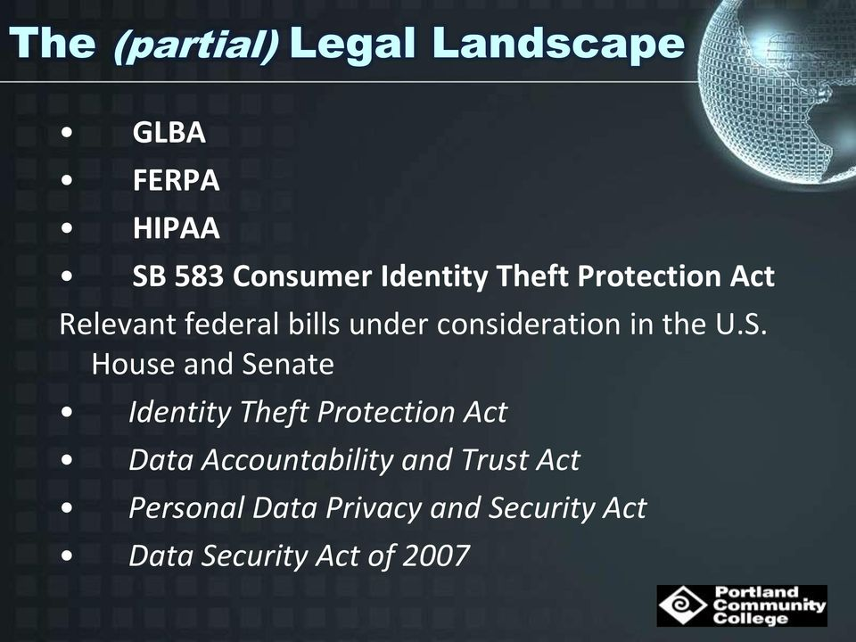 S. House and Senate Identity Theft Protection Act Data Accountability and