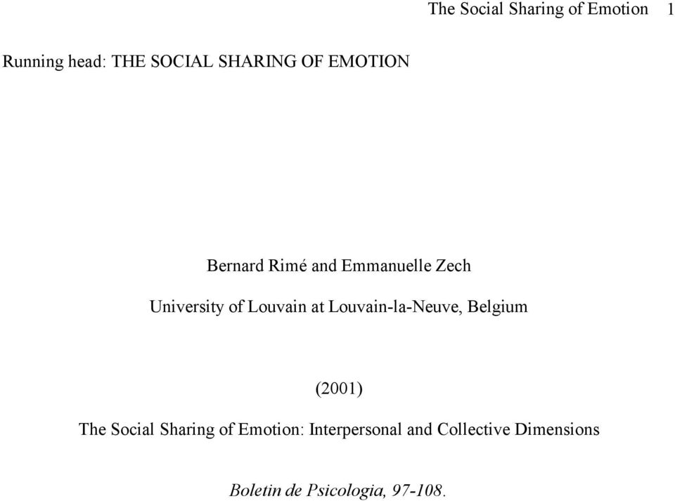 at Louvain-la-Neuve, Belgium (2001) The Social Sharing of Emotion: