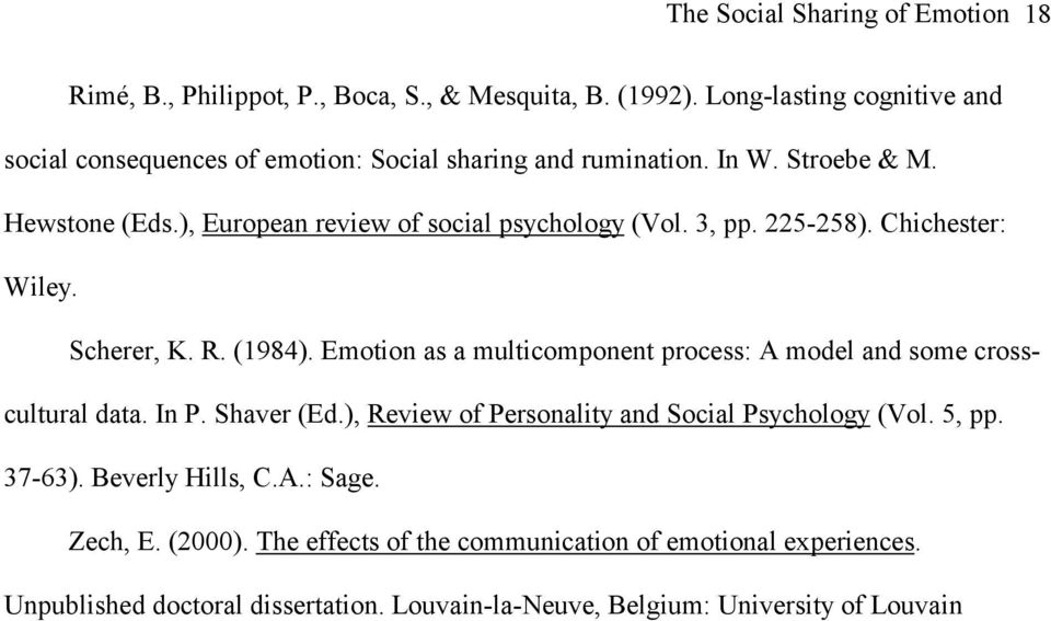 ), European review of social psychology (Vol. 3, pp. 225-258). Chichester: Wiley. Scherer, K. R. (1984).