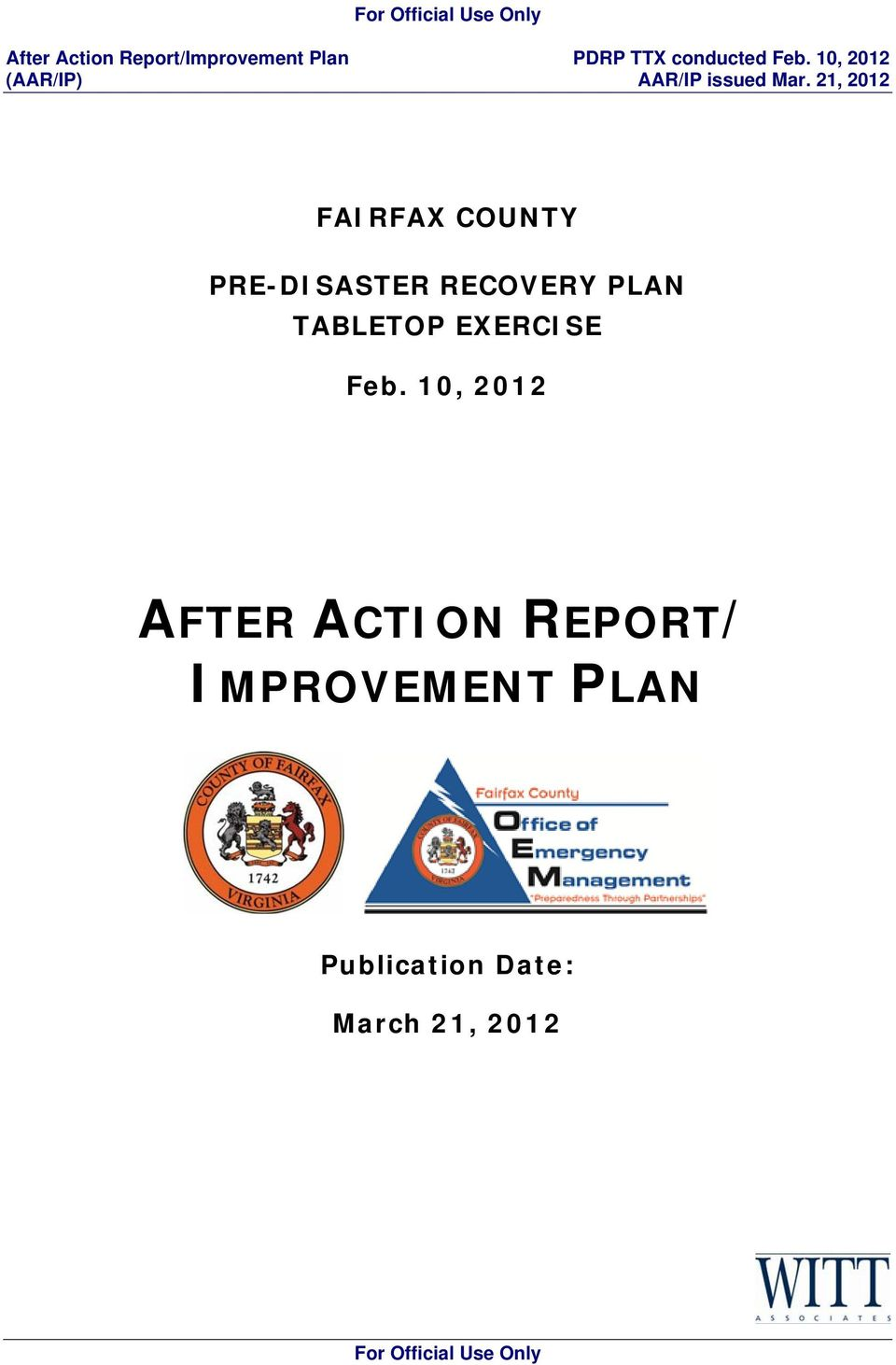 10, 2012 AFTER ACTION REPORT/