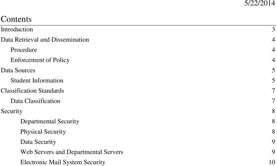 Standards 7 Data Classification 7 Security 8 Departmental Security 8 Physical
