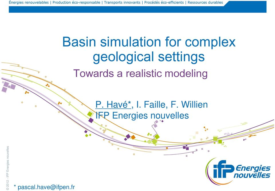 simulation for complex geological settings Towards a realistic