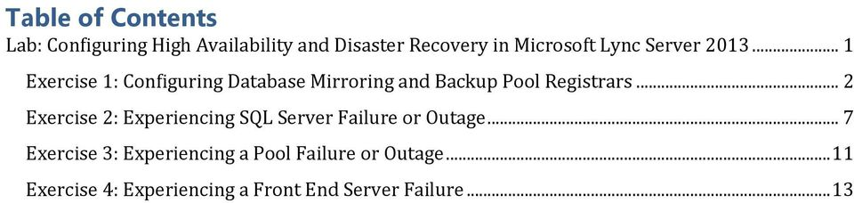 .. 2 Exercise 2: Experiencing SQL Server Failure or Outage.