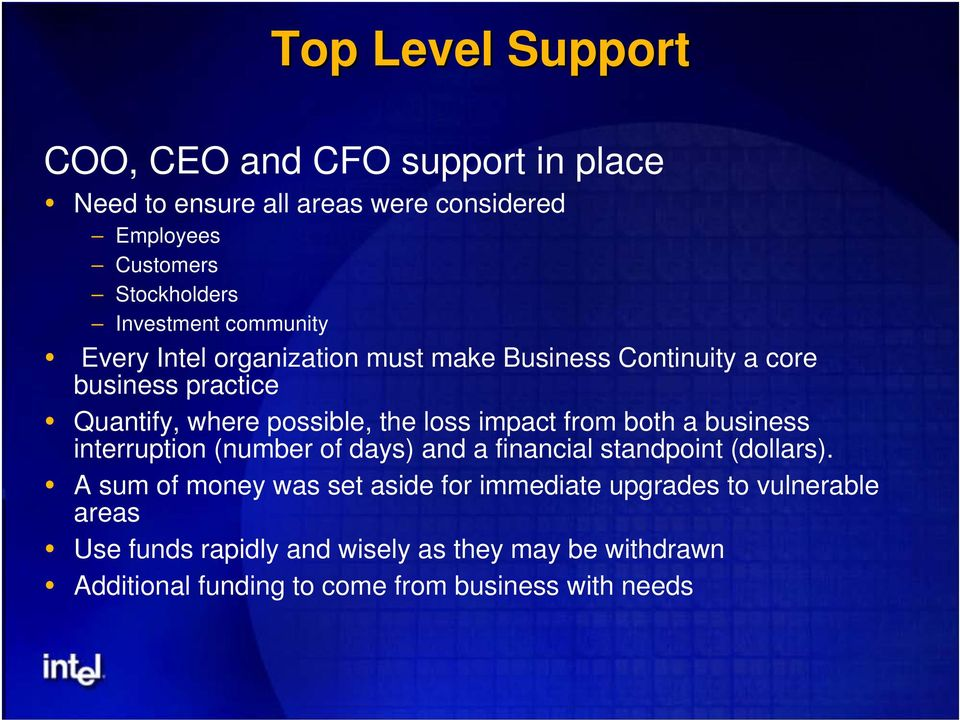 loss impact from both a business interruption (number of days) and a financial standpoint (dollars).
