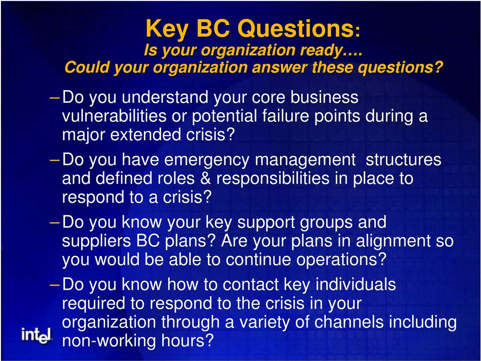 Do you have emergency management structures and defined roles & responsibilities in place to respond to a crisis?