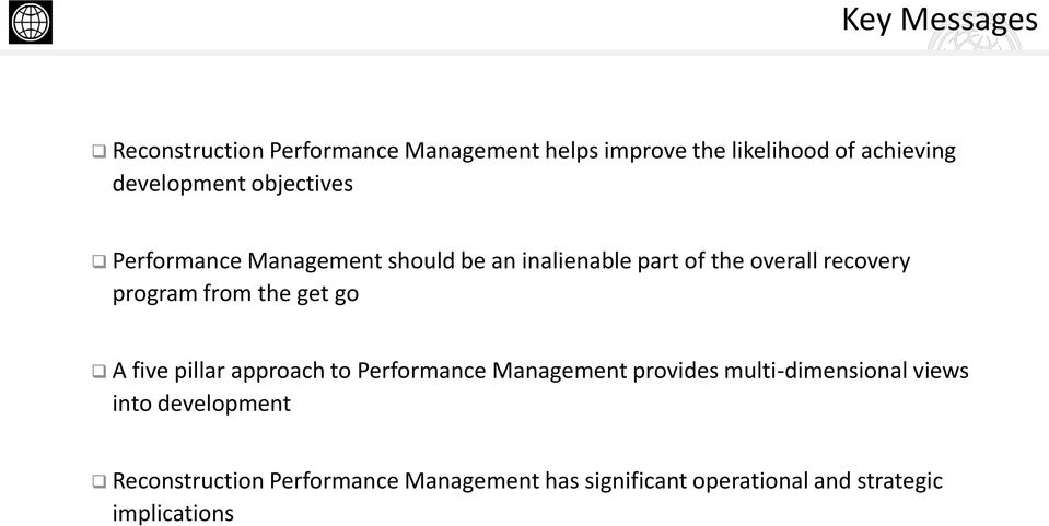 program from the get go A five pillar approach to Performance Management provides multi-dimensional