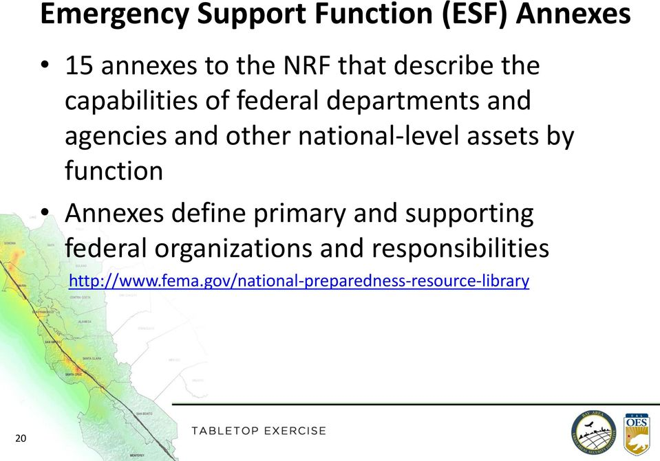 assets by function Annexes define primary and supporting federal organizations