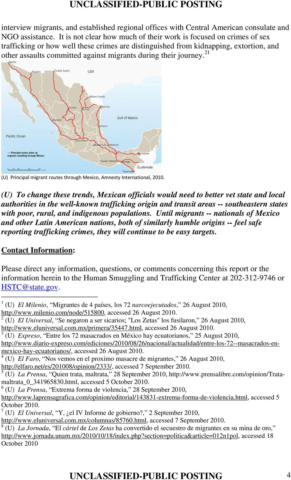 during their journey. 21 (U) Principal migrant routes through Mexico, Amnesty International, 2010.