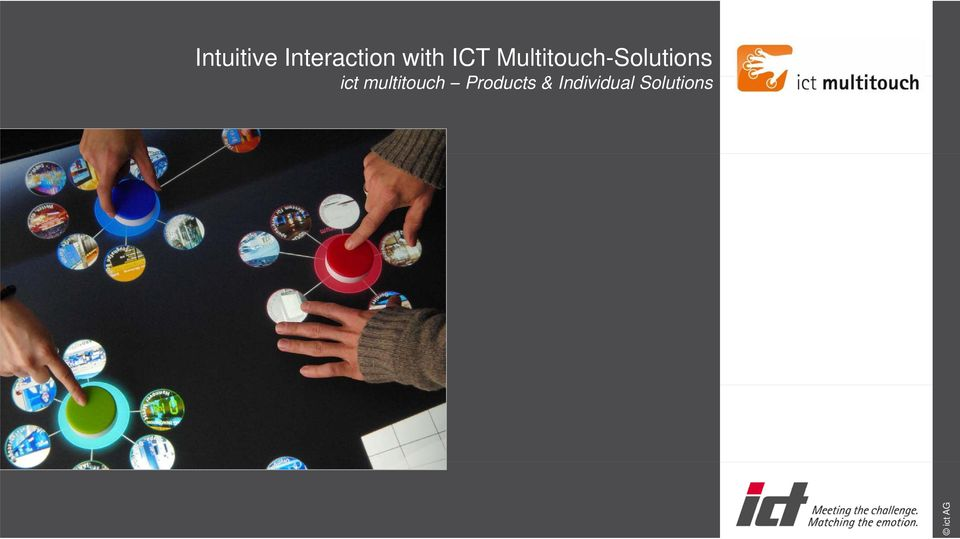 Multitouch-Solutions ict