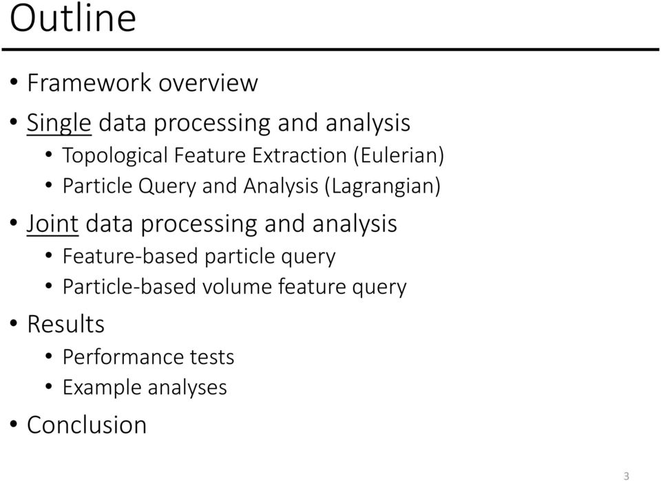 Joint data processing and analysis Feature-based particle query