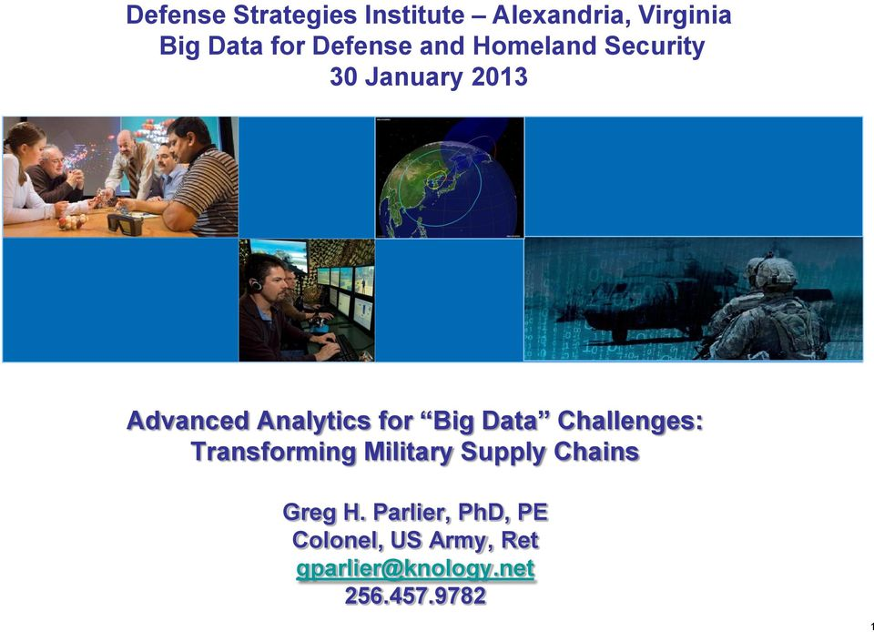 for Big Data Challenges: Transforming Military Supply Chains Greg H.
