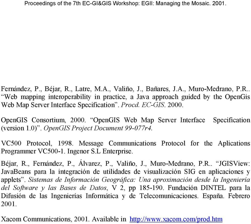 Message Communications Protocol for the Aplications Programmer VC500-1. Ingenor S.L Enterprise. Béjar, R.