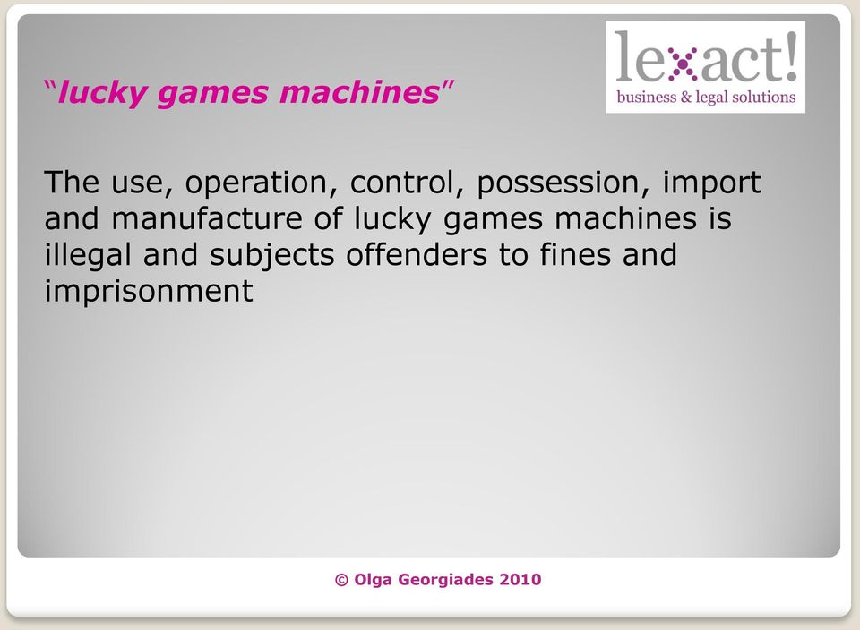manufacture of lucky games machines is