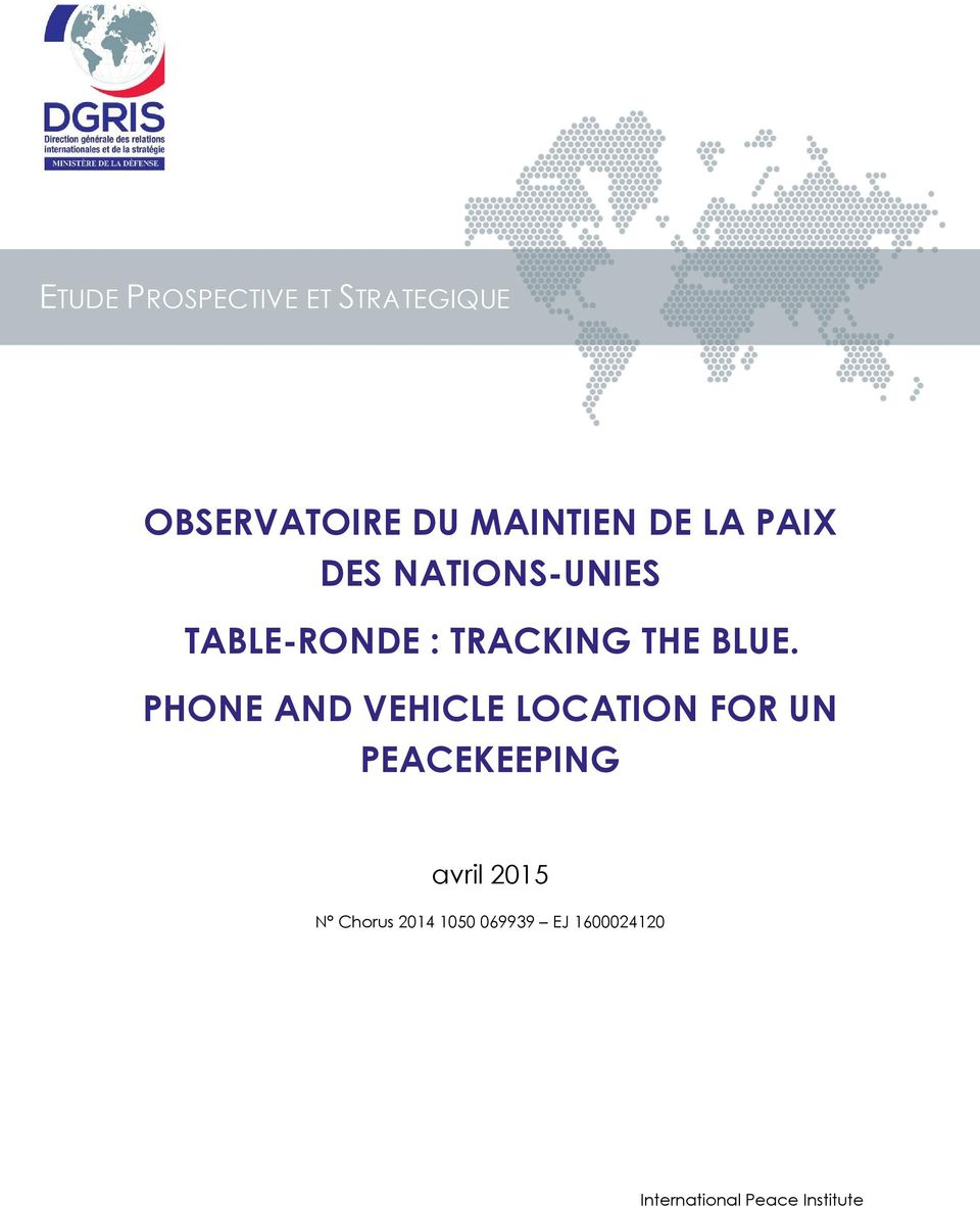 PHONE AND VEHICLE LOCATION FOR UN PEACEKEEPING avril 2015 N