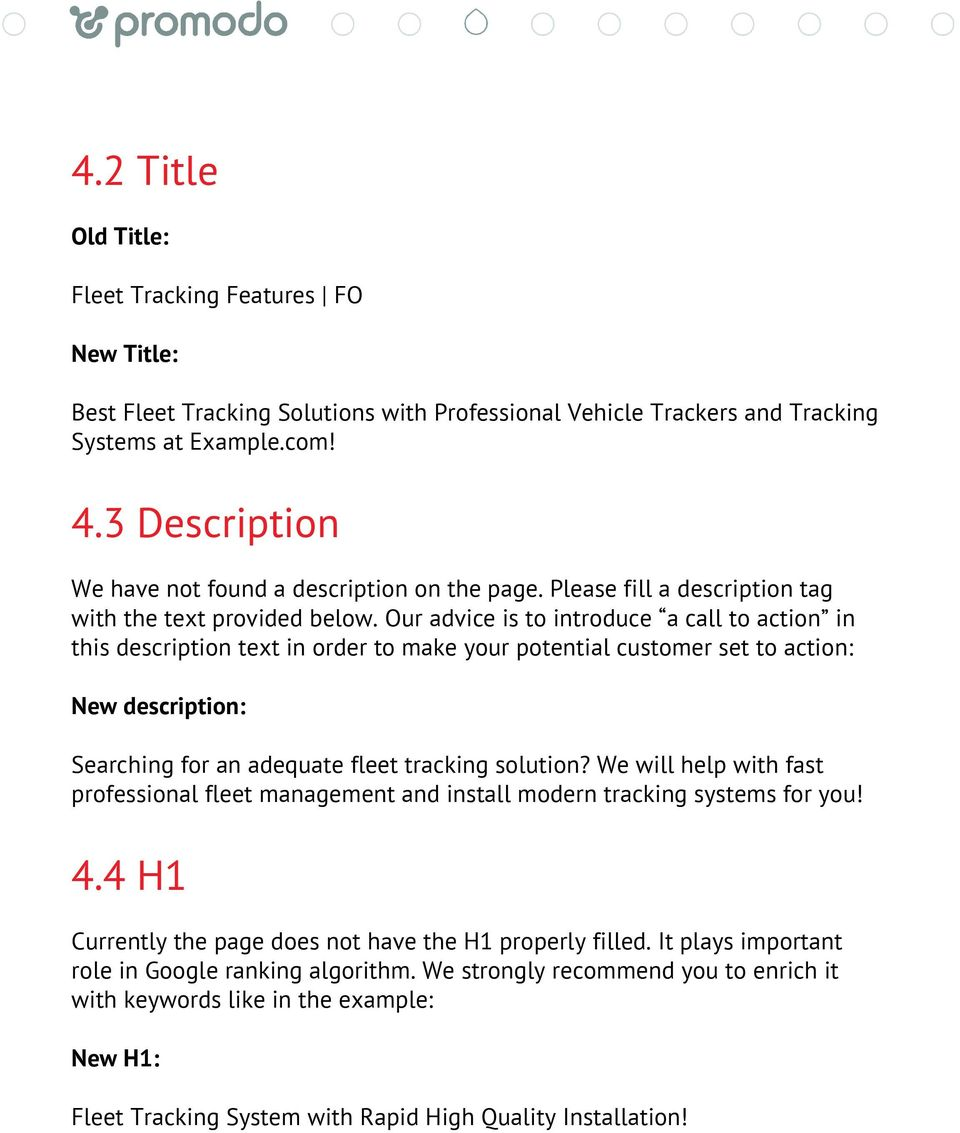 Our advice is to introduce a call to action in this description text in order to make your potential customer set to action: New description: Searching for an adequate fleet tracking solution?
