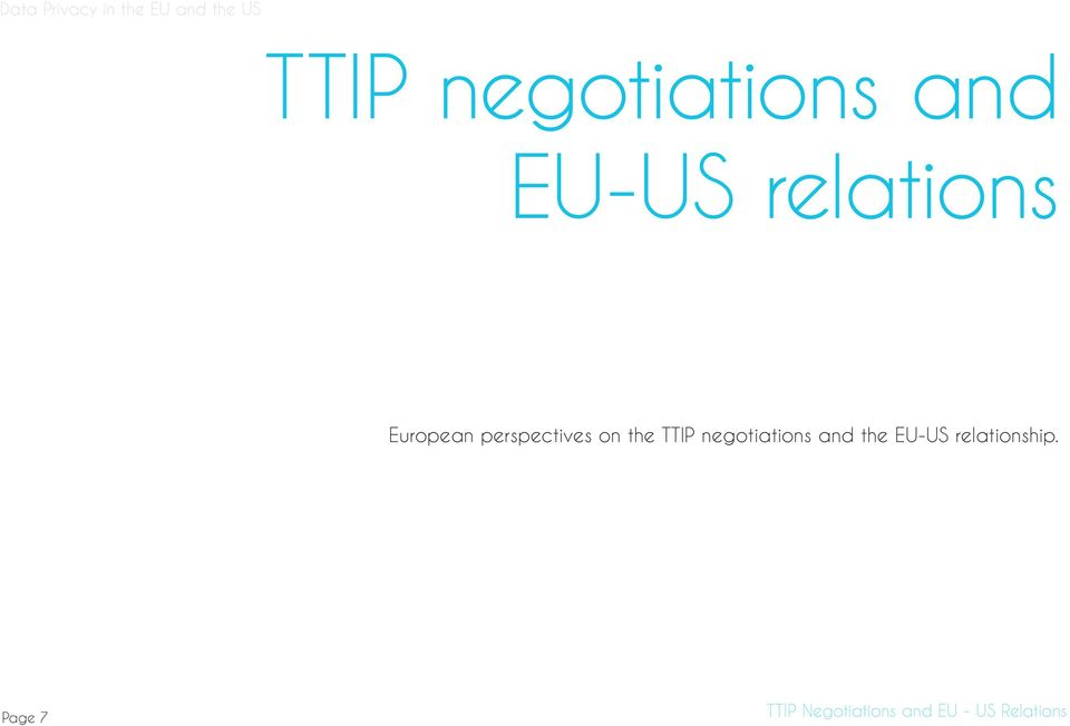 perspectives on the TTIP negotiations and the
