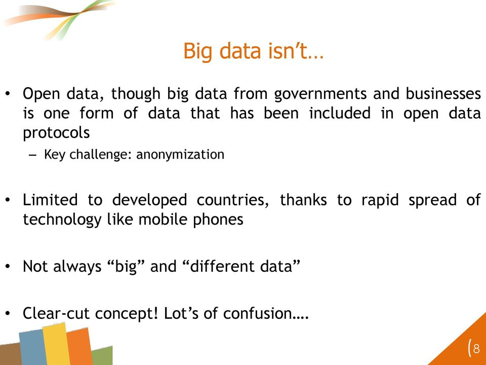 t Limited to developed countries, thanks to rapid spread of technology like mobile