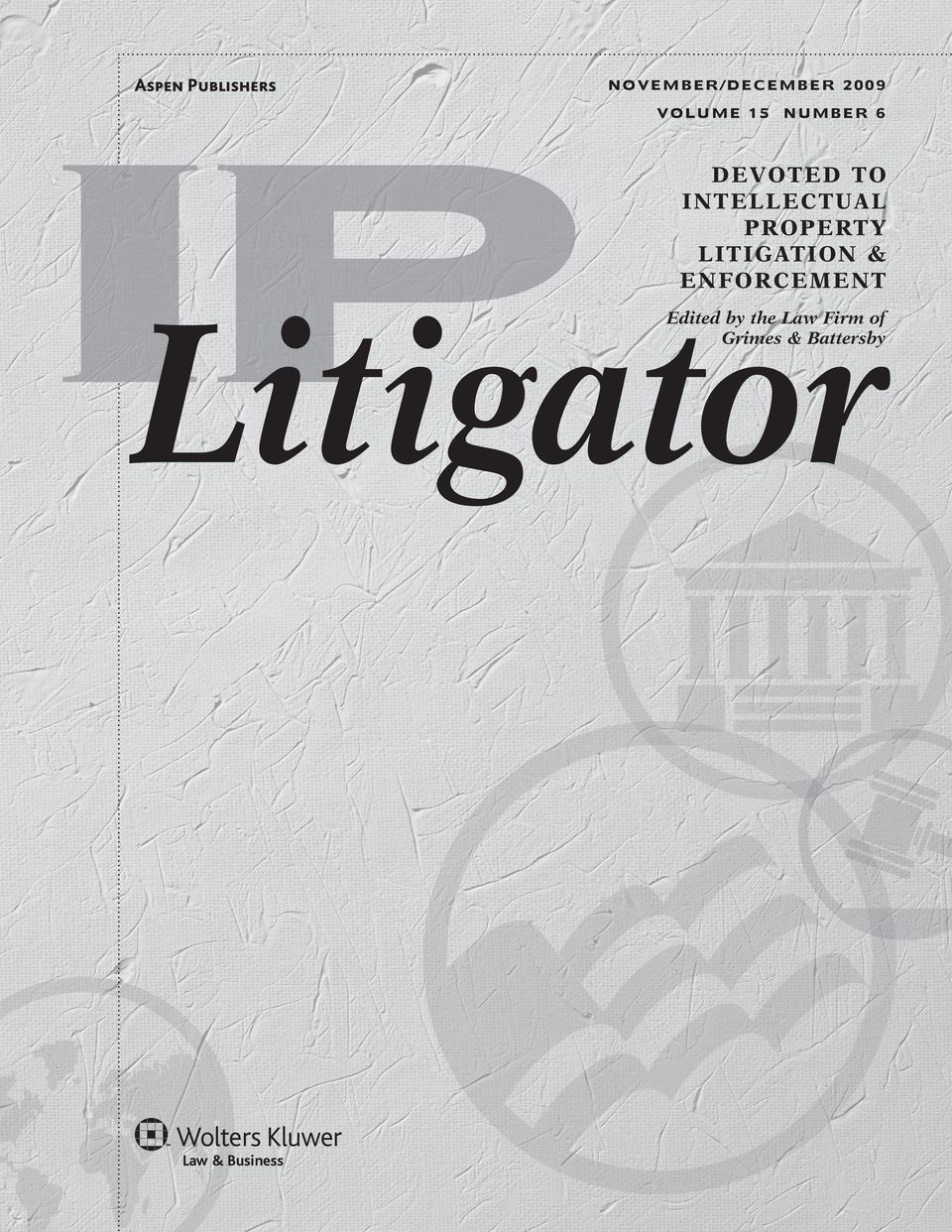 LIT IGATION & ENFORCEMENT Edited by the