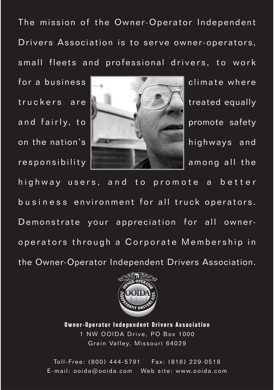 environment for all truck operators. Demonstrate your appreciation for all owneroperators through a in the Owner-Operator Independent Drivers Association.